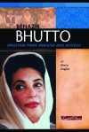 Benazir Bhutto: Pakistani Prime Minister And Activist (Signature Lives) (Signature Lives) - Mary Englar