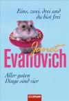 Eins, zwei, drei und du bist frei / Aller guten Dinge sind vier - Janet Evanovich, Thomas Stegers, Mechtild Sandberg-Ciletti