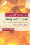 Living with Fear: Understanding and Coping with Anxiety - Isaac M. Marks