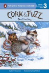 Cork & Fuzz: No Fooling - Dori Chaconas, Lisa McCue