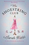 The Shoestring Club - Sarah Webb