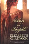 Shadows and Strongholds - Elizabeth Chadwick