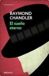 El sueño eterno (Spanish Edition) - Raymond Chandler