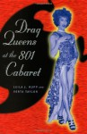 Drag Queens at the 801 Cabaret - Leila J. Rupp, Verta Taylor