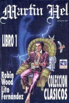 Martin Hel Libro 1 - Robin Wood, Lito Fernández