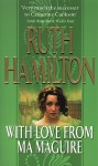 With Love From Ma Maguire - Ruth Hamilton
