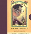 The Miserable Mill - Lemony Snicket, Gothic Archies