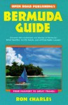 Bermuda Guide, 3rd Edition (Open Road Travel Guides Bermuda Guide) - Ron Charles