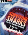 Surviving Sharks and Other Dangerous Creatures - Allan Zullo
