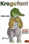 Krogufant - Sara Ball