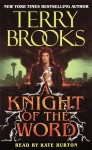 A Knight of the Word - Terry Brooks, Kate Burton