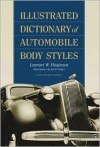 Illustrated Dictionary of Automobile Body Styles - Lennart W. Haajanen, Karl Ludvigsen, Bertil Nyden