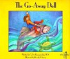 The Go-Away Doll - Carl A. Hammerschlag, Beverly E. Soasey, Juanita Havill