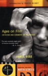 Agee on Film: Criticism and Comment on the Movies - James Agee, Martin Scorsese, David Denby