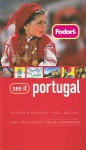Fodor's See It Portugal, 2nd Edition - Fodor's Travel Publications Inc., Nicola Lancaster, Fodor's Travel Publications Inc.