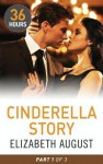 Cinderella Story Part 2 - Elizabeth August