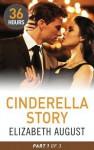 Cinderella Story Part 2 - Elizabeth August