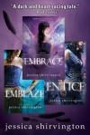 The Jessica Shirvington Bundle: Embrace, Entice, Embrace - Jessica Shirvington
