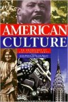 American Culture: An Anthology of Civilization Texts - A. Breidlid