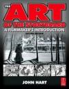 The Art of the Storyboard: A Filmmaker's Introduction - John Hart