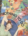 Nothing to Do - Douglas Wood, Wendy Anderson Halperin