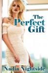 The Perfect Gift - Nadia Nightside