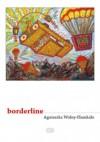 borderline - Agnieszka Wolny-Hamkało