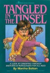 Tangled in the Tinsel: A Look at Christmas Through Sketches & Monologues for All Ages - Martha Bolton