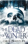 The Dead Of Winter - Chris Priestley