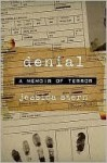 Denial: A Memoir of Terror - Jessica Stern
