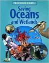 Saving Oceans and Wetlands - Jen Green