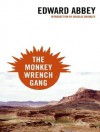The Monkey Wrench Gang - Edward Abbey, Michael Kramer