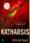 Katharsis - Erik Axl Sund
