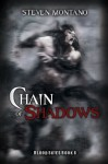 Chain of Shadows (Blood Skies, Book 6) - Steven Montano, Barry Currey