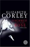 Nachruf Auf Eine Rose - Elizabeth Corley