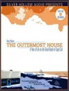 The Outermost House: A Year of Life on the Great Beach of Cape Cod (MP3 Book) - Henry Beston, Brett Barry