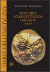 Historia starożytnych Greków. Tom 3: Okres hellenistyczny - Ewa Wipszycka, Benedetto Bravo