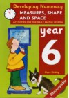 Developing Numeracy: Measures, Shape And Space: Year 6 (Developings) - Dave Kirkby