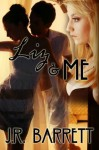 Liz and Me - Julia Rachel Barrett