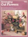 Arranging Cut Flowers - Ortho Books
