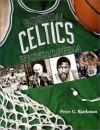 The Boston Celtics Encyclopedia - Peter C. Bjarkman