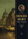 Sherlock Holmes - Edição completa (Portuguese Edition) - Arthur Conan Doyle