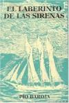 El Laberinto de las Sirenas - Pío Baroja