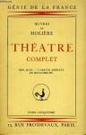 Théâtre Complet - Tome 5 - Molière