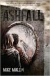 Ashfall (Ashfall Series #1) - Mike Mullin