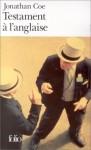 Testament à l'anglaise - Jonathan Coe