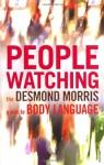 PEOPLEWATCHING - Desmond Morris