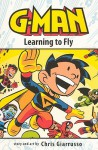 Learning to Fly - Chris Giarrusso