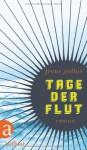 Tage der Flut - Frans Pollux, Christiane Kuby