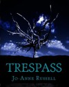 Trespass - Jo-Anne Russell